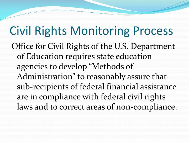 Civil Rights Monitoring Process