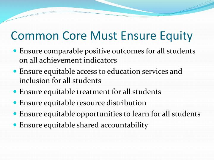 Common Core Must Ensure Equity