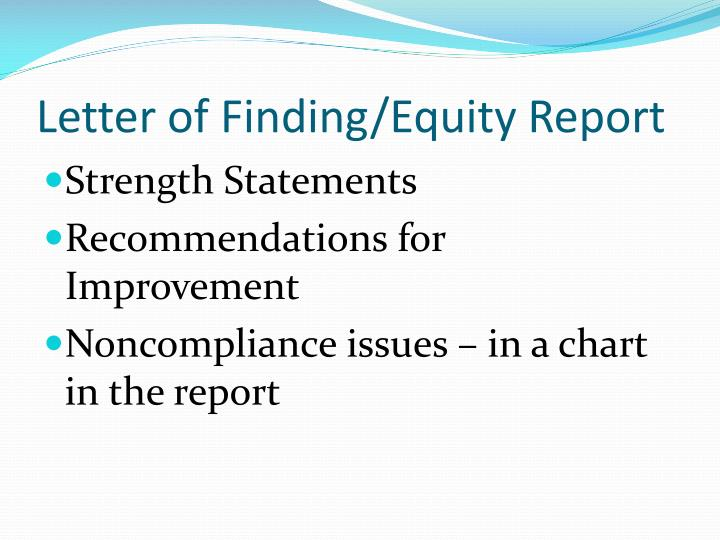 Letter of Finding/Equity Report