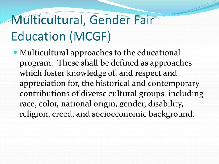 Multicultural, Gender Fair Education (MCGF)