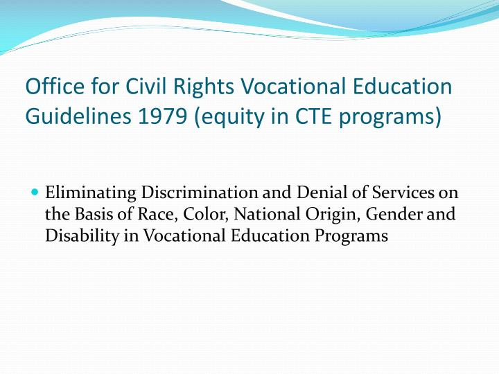 Office for Civil Rights Vocational Education Guidelines 1979 (equity in CTE programs)