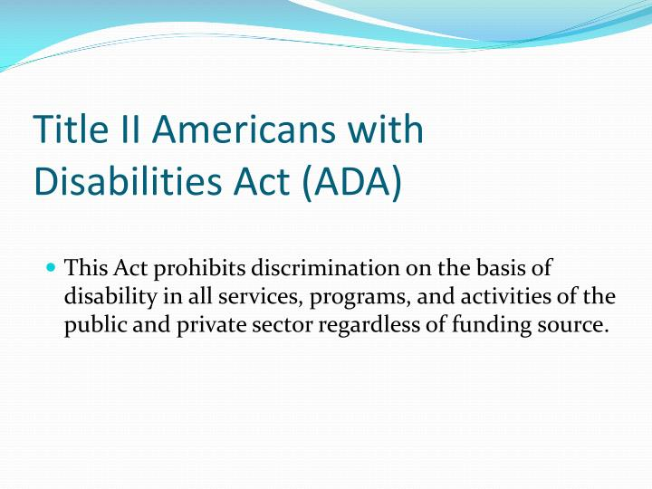 Title II Americans with Disabilities Act (ADA)