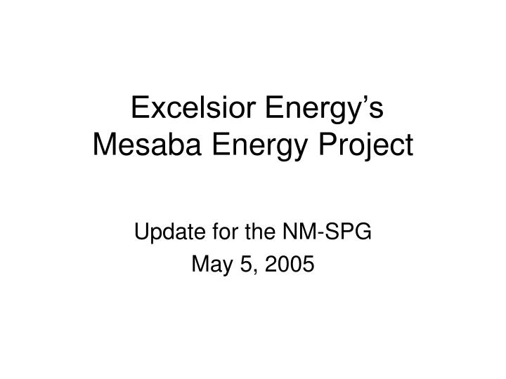 excelsior energy s mesaba energy project n.