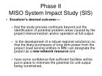 phase ii miso system impact study sis2