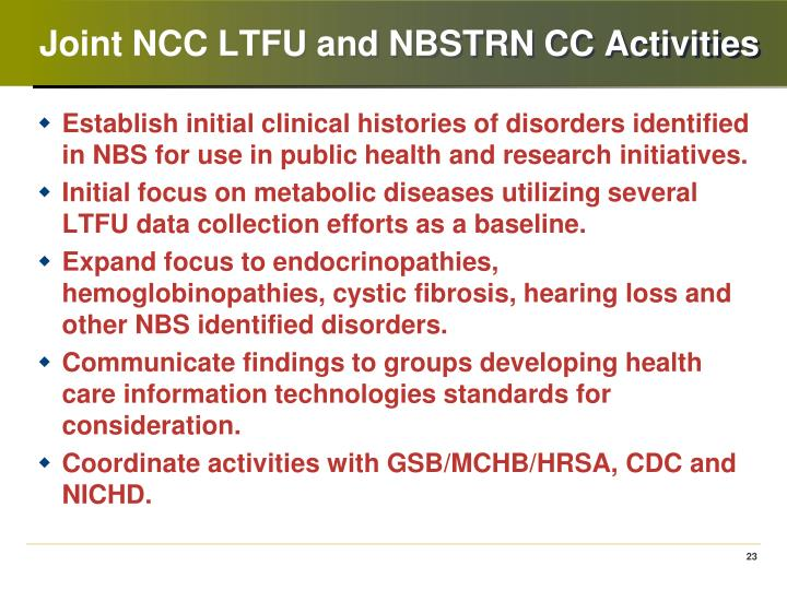 Joint NCC LTFU and NBSTRN CC Activities