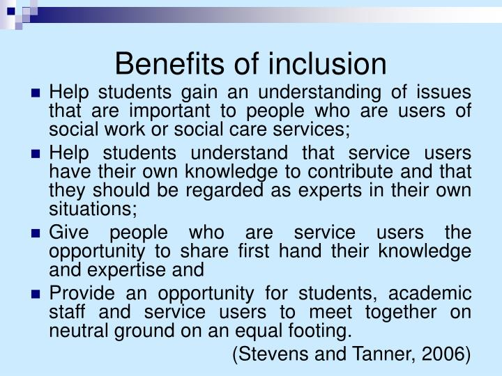 Benefits of inclusion