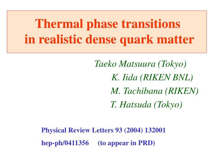thermal phase transitions in realistic dense quark matter n.