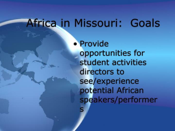 Africa in Missouri:  Goals