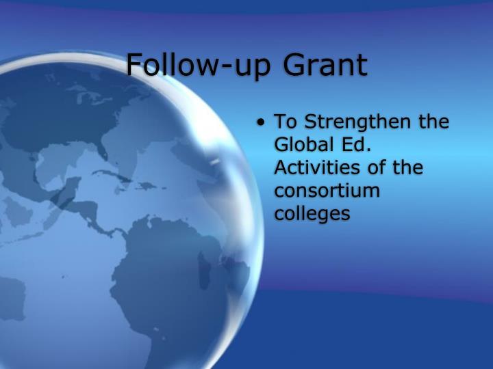 Follow-up Grant