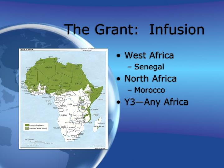 The Grant:  Infusion