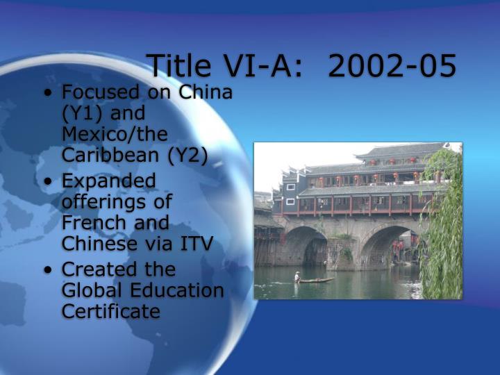 Title VI-A:  2002-05