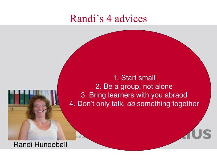 Randi's 4 advices