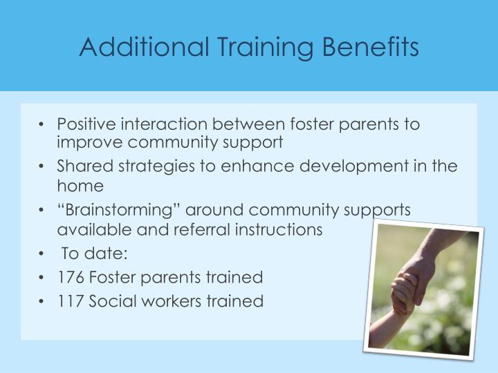 Additional Training Benefits