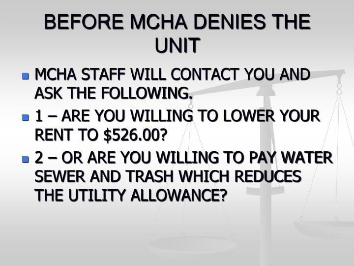 BEFORE MCHA DENIES THE UNIT