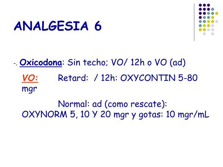 ANALGESIA 6