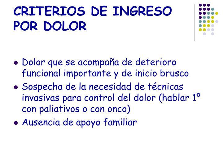 CRITERIOS DE INGRESO POR DOLOR