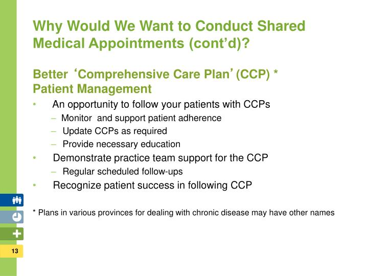 Why Would We Want to Conduct Shared Medical Appointments (cont'd)?
