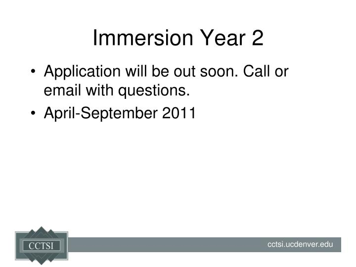 Immersion Year 2