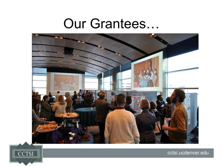 Our Grantees…