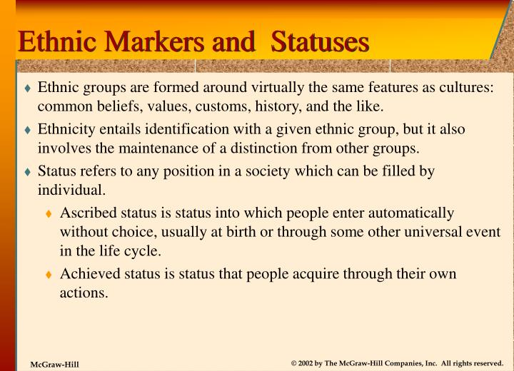 Ethnic Markers and  Statuses