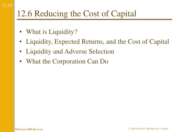 12.6 Reducing the Cost of Capital