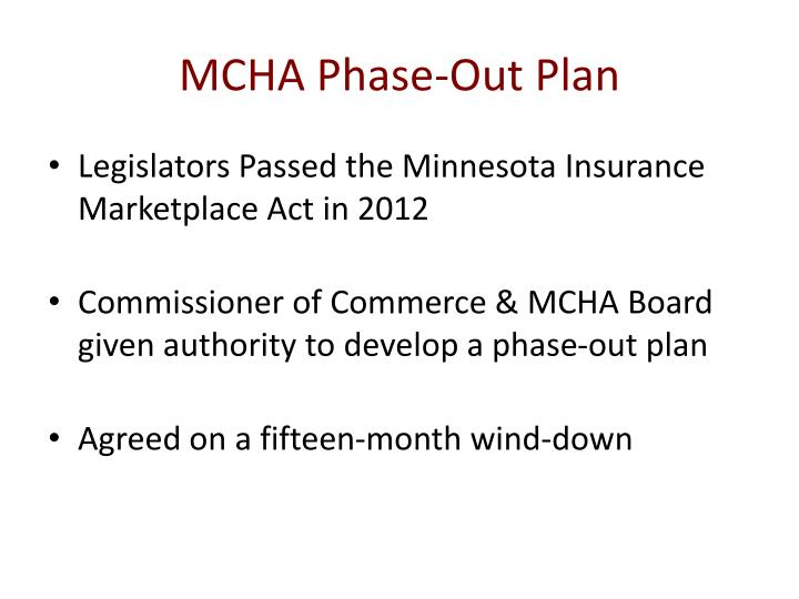 MCHA Phase-Out Plan