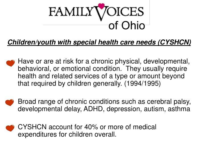 Children/youth with special health care needs (CYSHCN)