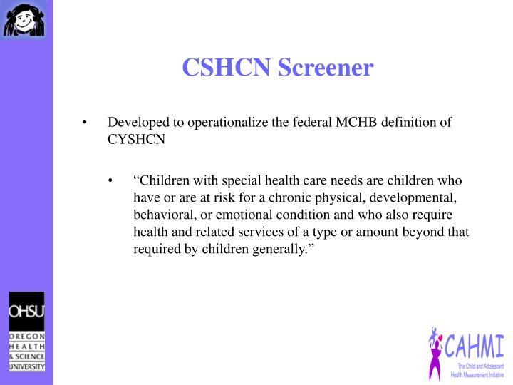 CSHCN Screener