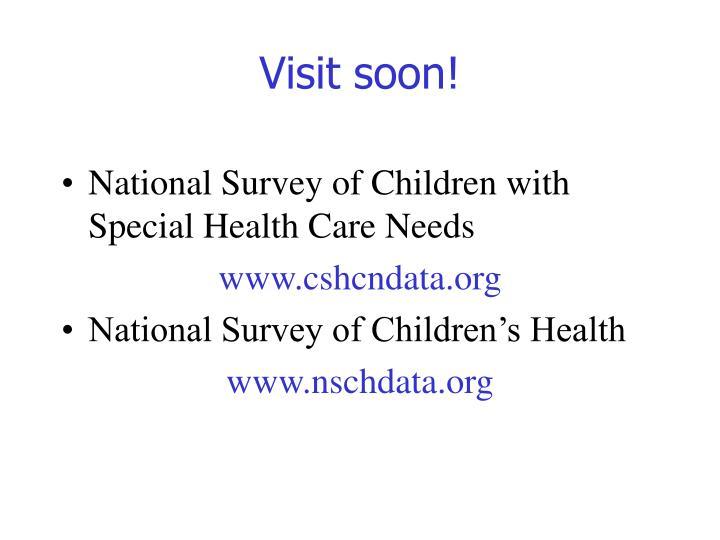 Visit soon!
