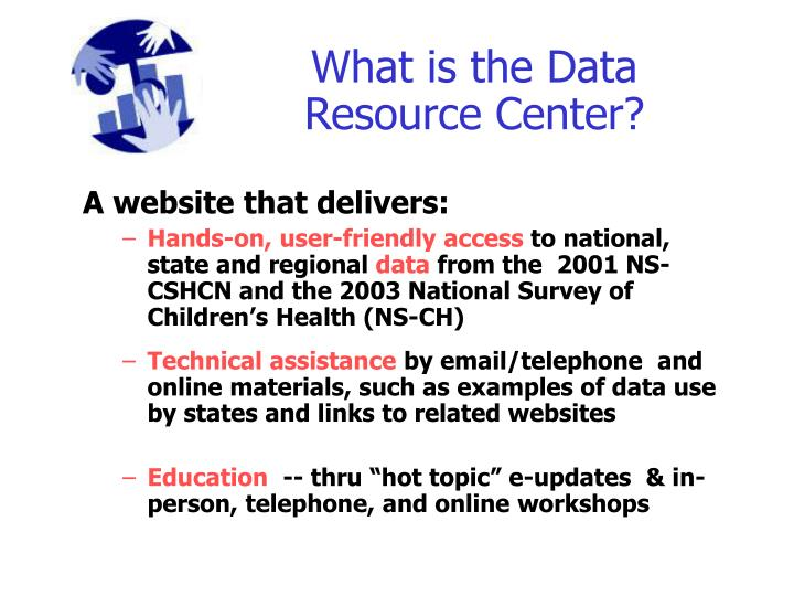 What is the Data Resource Center?