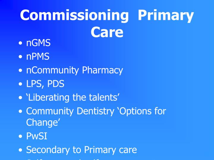 Commissioning  Primary Care