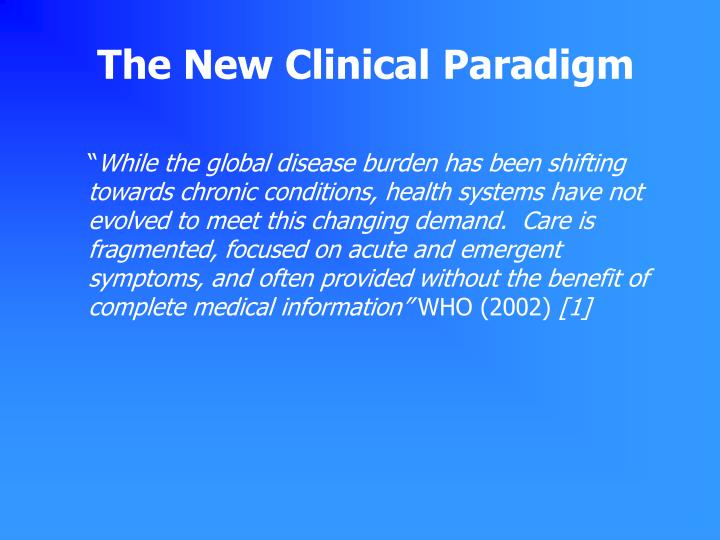The New Clinical Paradigm
