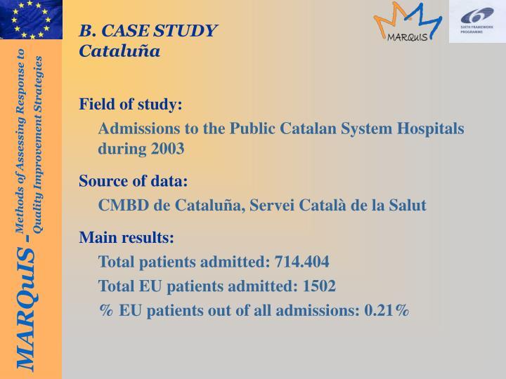B. CASE STUDY