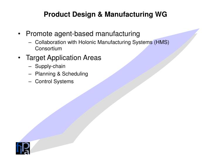 Product Design & Manufacturing WG