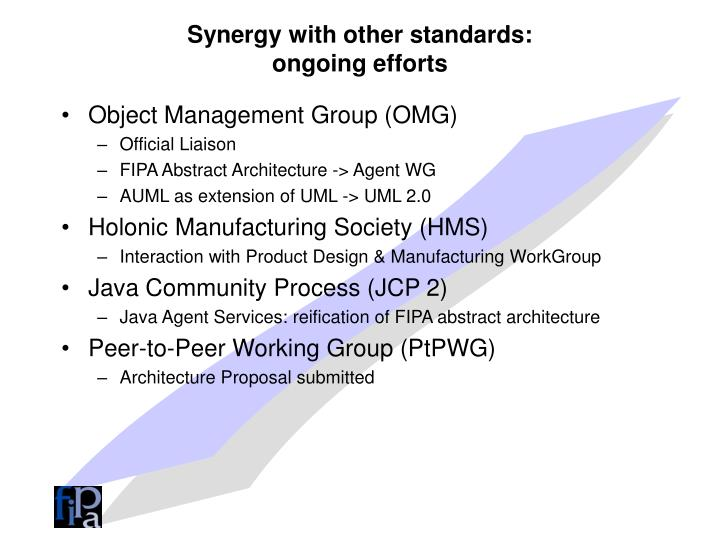 Synergy with other standards: