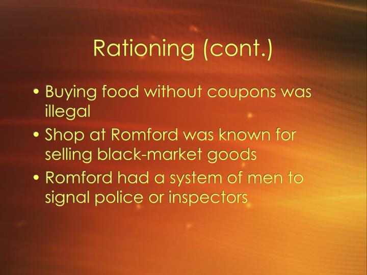 Rationing (cont.)