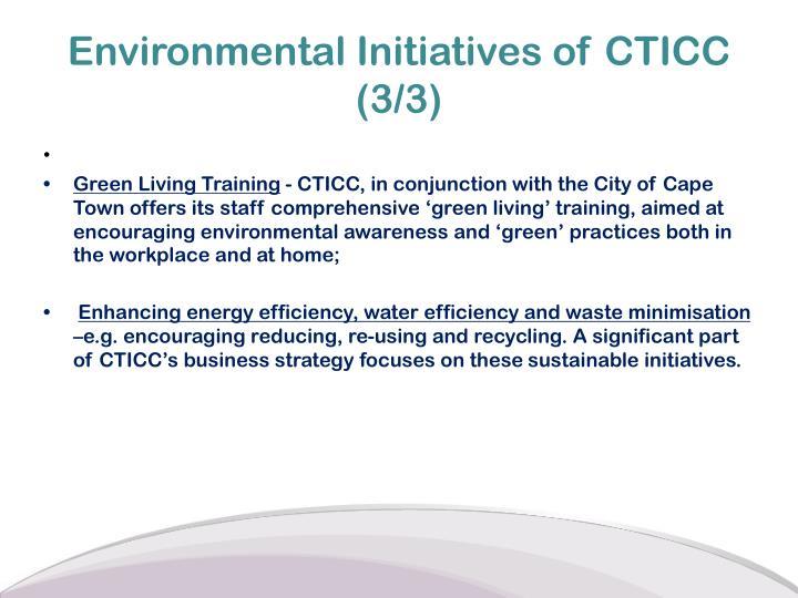 Environmental Initiatives of CTICC (3/3)