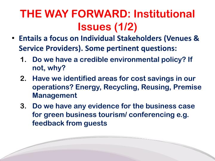 THE WAY FORWARD: Institutional Issues (1/2)
