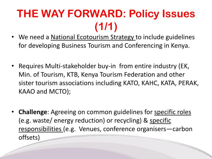 THE WAY FORWARD: Policy Issues (1/1)