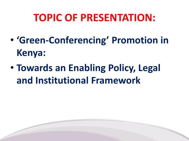 Topic of presentation
