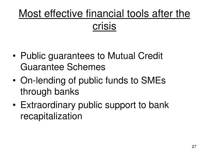 Most effective financial tools after the crisis
