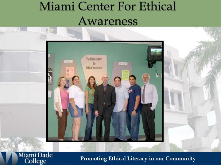 Miami center for ethical awareness