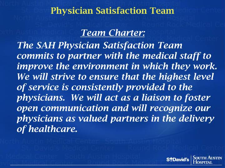 Physician Satisfaction Team