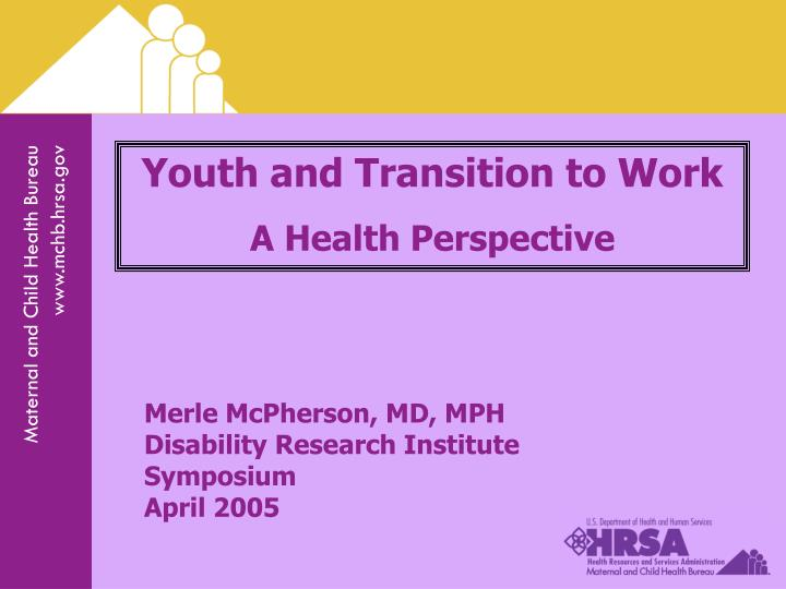 Youth and Transition to Work
