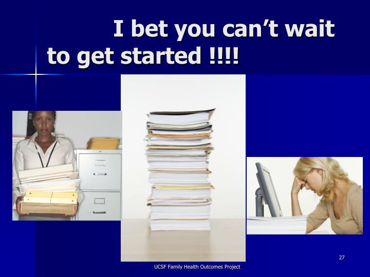I bet you can't wait to get started !!!!