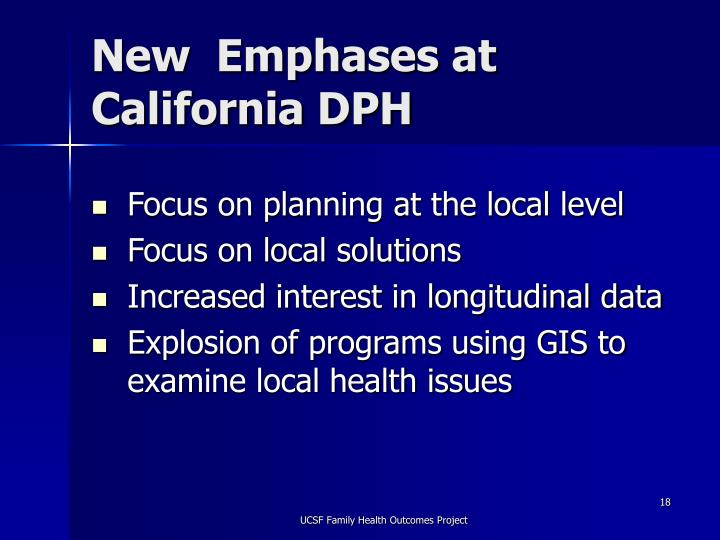New  Emphases at California DPH