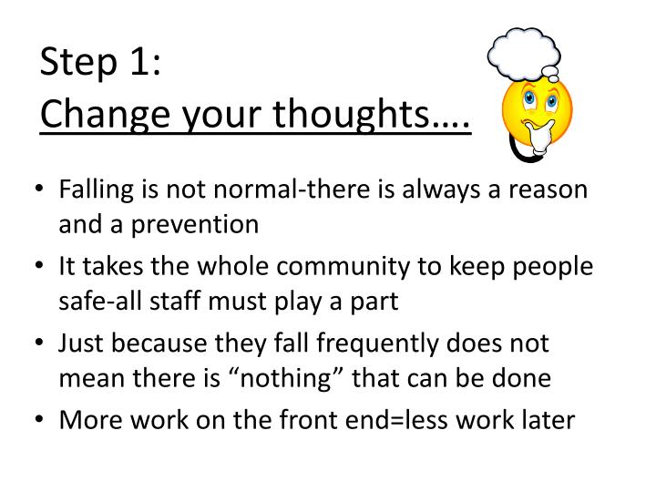 Step 1 change your thoughts