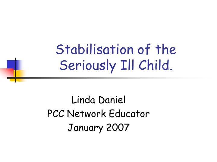 stabilisation of the seriously ill child