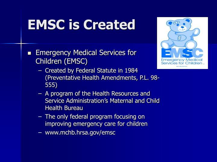 EMSC is Created