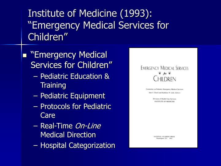 Institute of Medicine (1993):